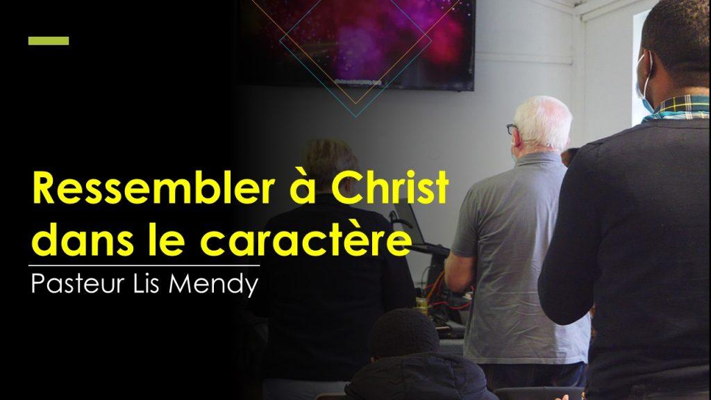 Ressembler à Christ dans le Caractère